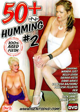 50 Plus 'N Humming #2 porn dvd cover