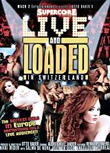 Live & Loaded in Switzerland