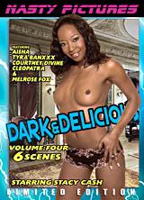 Dark & Delicious #4