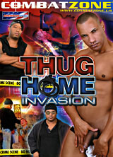Thug Home Invasion