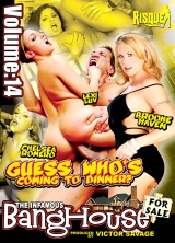 The Infamous BangHouse Vol.14 Guess Who's Coming To Dinner Part 1 front cover