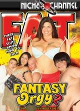 Fat Fantasy Orgy #2