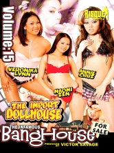 The Infamous Bang House Vol 15 The Import Doll House Part 1 DVD Cover